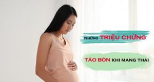 Những triệu chứng táo bón khi mang thai ở phụ nữ